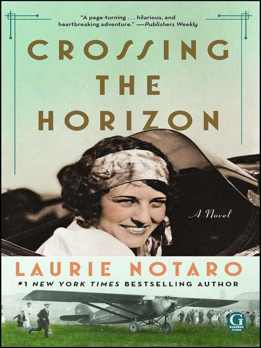 Title details for Crossing the Horizon by Laurie Notaro - Available