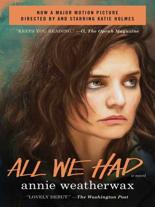 Title details for All We Had by Annie Weatherwax - Wait list