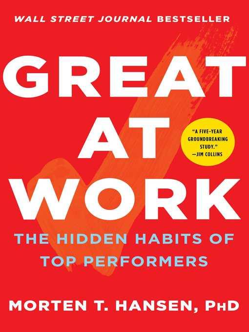 Title details for Great at Work by Morten T. Hansen - Wait list