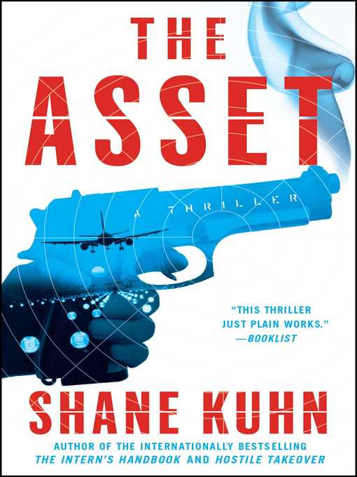 Title details for The Asset by Shane Kuhn - Wait list