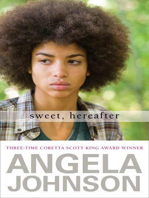 Title details for Sweet, Hereafter by Angela Johnson - Available