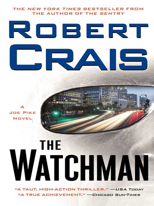 Title details for The Watchman by Robert Crais - Wait list