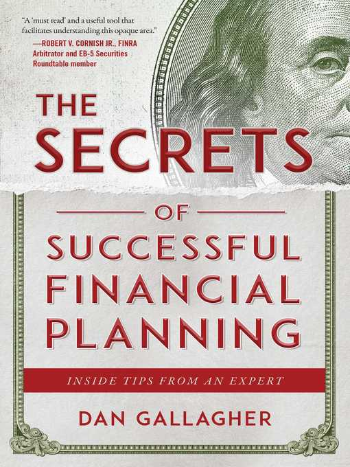 Title details for The Secrets of Successful Financial Planning by Dan Gallagher - Available