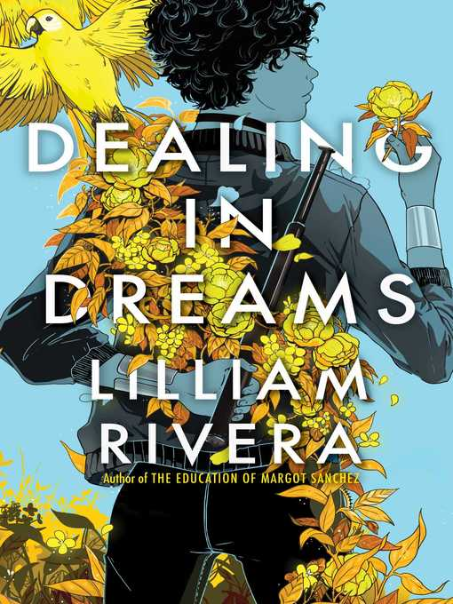 Title details for Dealing in Dreams by Lilliam Rivera - Available