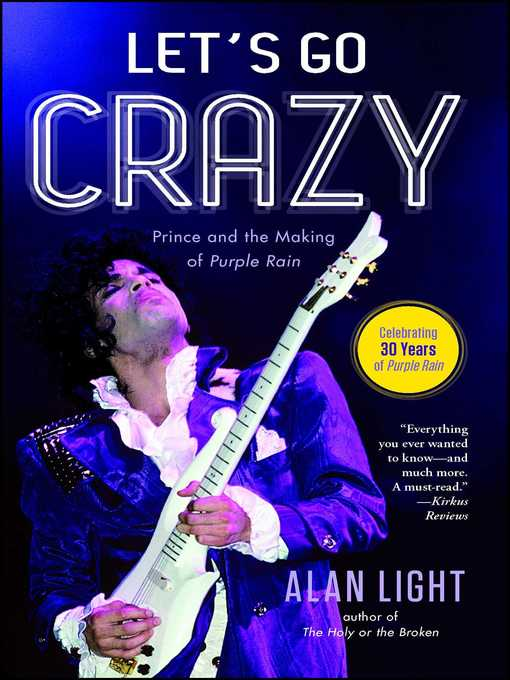 Title details for Let's Go Crazy by Alan Light - Available