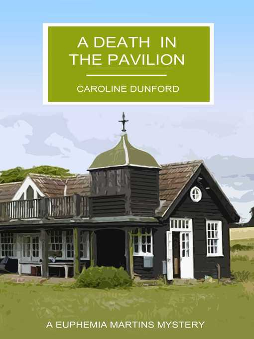 Title details for A Death in the Pavilion by Caroline Dunford - Available