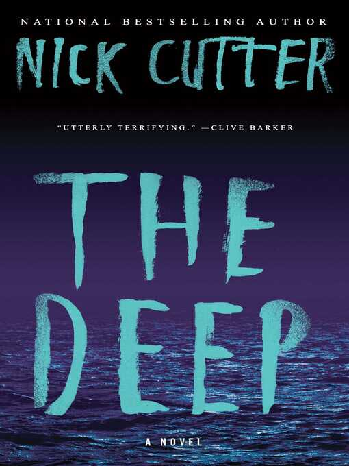 Title details for The Deep by Nick Cutter - Available
