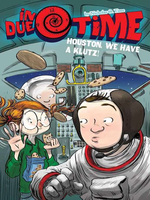 Title details for Houston, We Have a Klutz! by Nicholas O. Time - Wait list