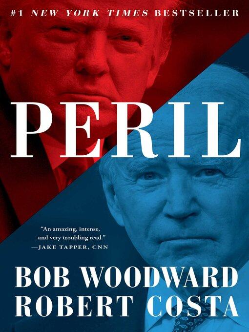 Title details for Peril by Bob Woodward - Wait list