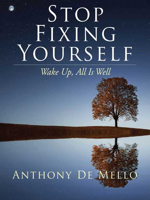 Title details for Stop Fixing Yourself by ANTHONY DE MELLO - Wait list