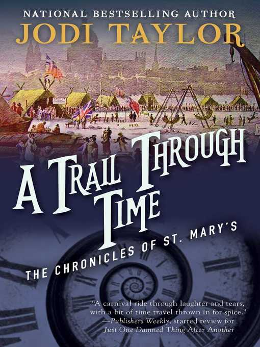 Title details for A Trail Through Time by Jodi Taylor - Available