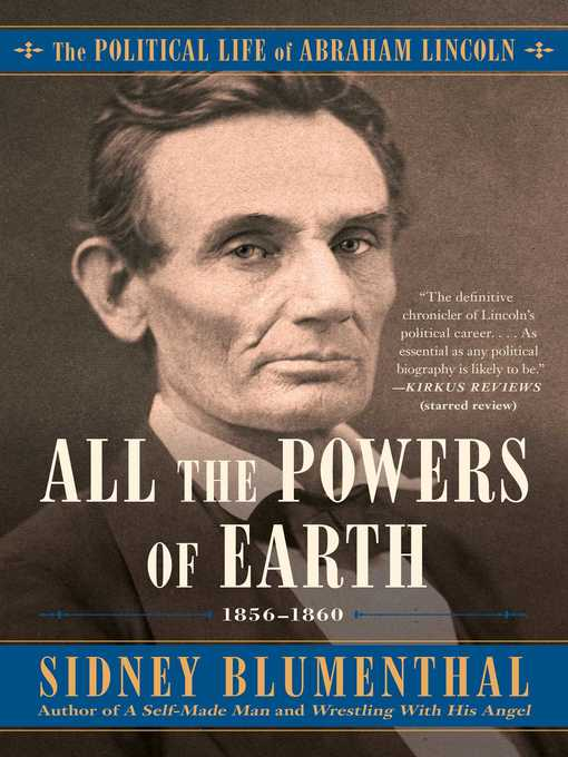Title details for All the Powers of Earth by Sidney Blumenthal - Wait list