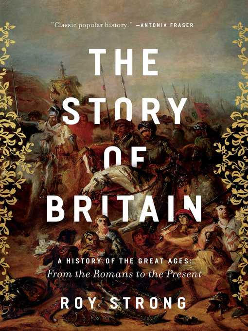 Title details for The Story of Britain by Roy Strong - Available