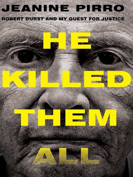 Title details for He Killed Them All by Jeanine Pirro - Available