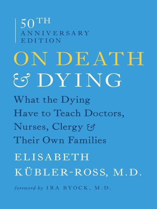 Title details for On Death and Dying by Elisabeth Kübler-Ross - Wait list