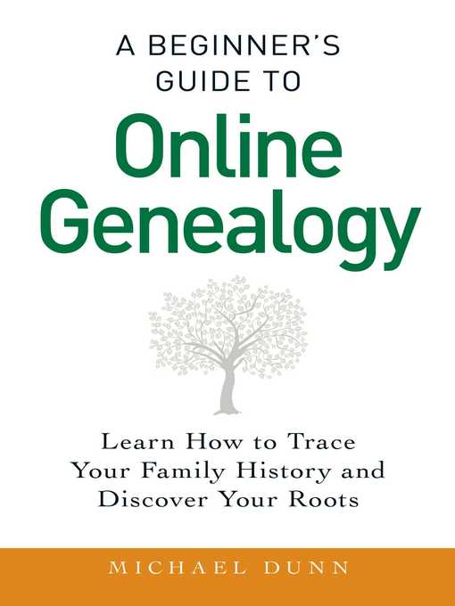 Title details for A Beginner's Guide to Online Genealogy by Michael Dunn - Wait list