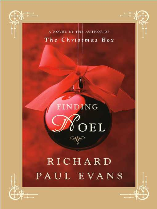 Title details for Finding Noel by Richard Paul Evans - Available