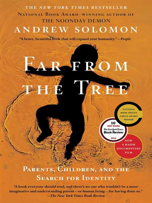 Title details for Far From the Tree by Andrew Solomon - Available