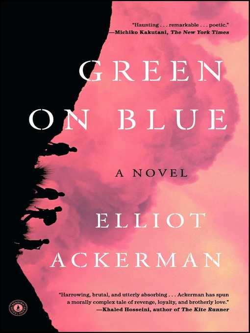 Title details for Green on Blue by Elliot Ackerman - Wait list