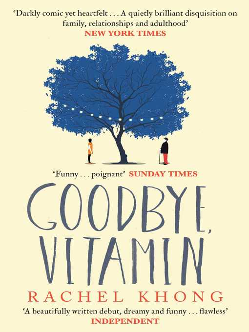 Title details for Goodbye, Vitamin by Rachel Khong - Wait list