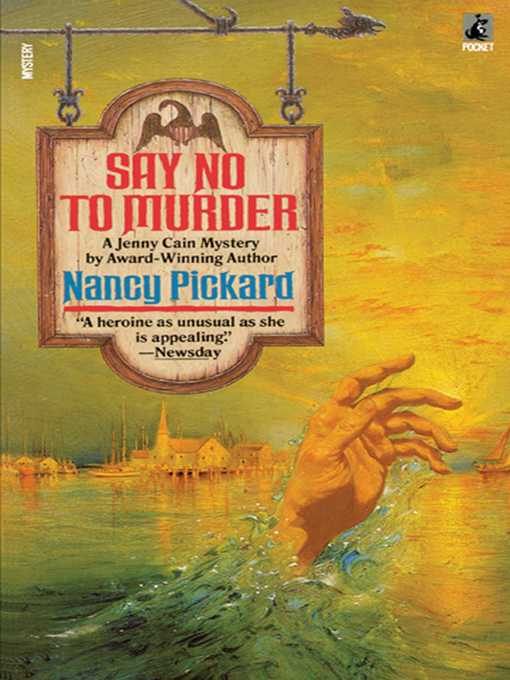 Title details for Say No to Murder by Pickard - Available