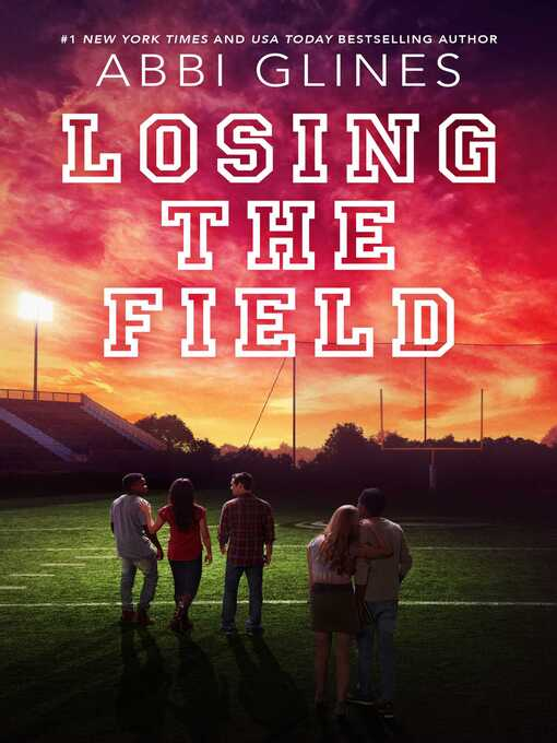 Title details for Losing the Field by Abbi Glines - Wait list