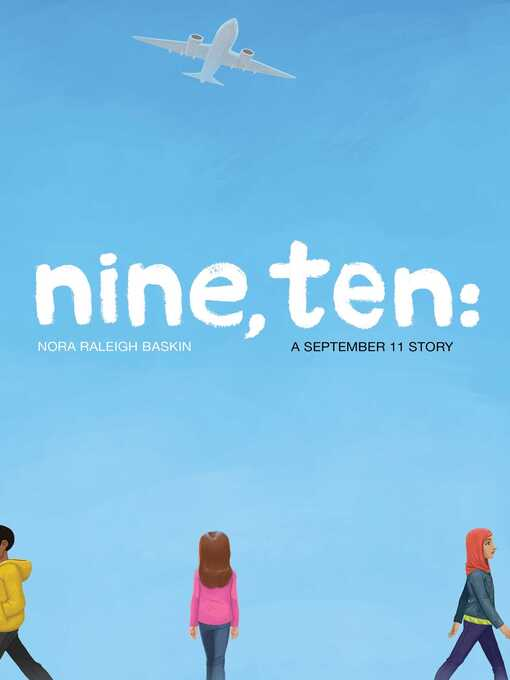 Title details for Nine, Ten by Nora Raleigh Baskin - Available