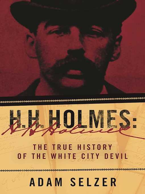 Title details for H. H. Holmes by Adam Selzer - Available