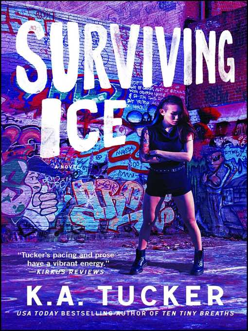 Title details for Surviving Ice by K.A. Tucker - Wait list