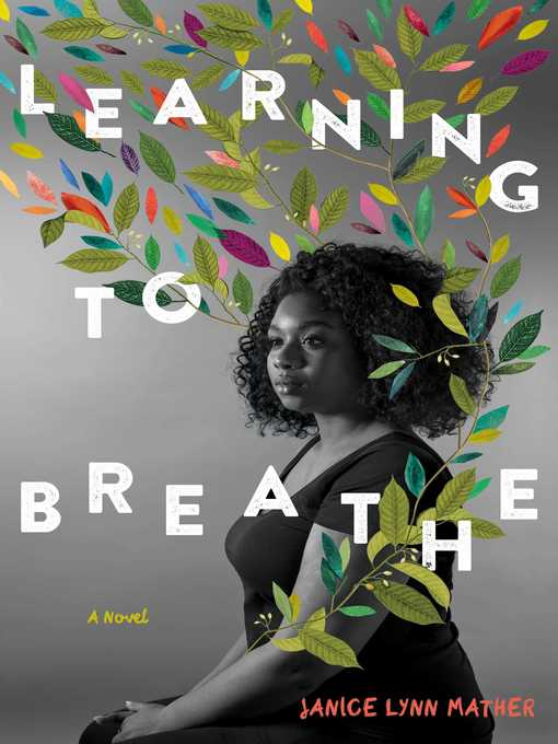 Title details for Learning to Breathe by Janice Lynn Mather - Wait list