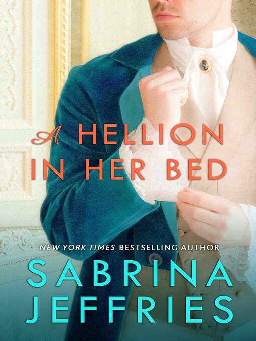 Title details for A Hellion in Her Bed by Sabrina Jeffries - Wait list