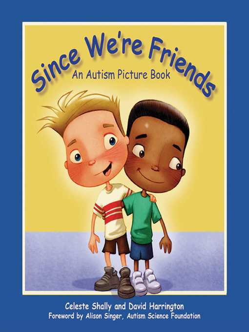 Title details for Since We're Friends by Celeste Shally - Available