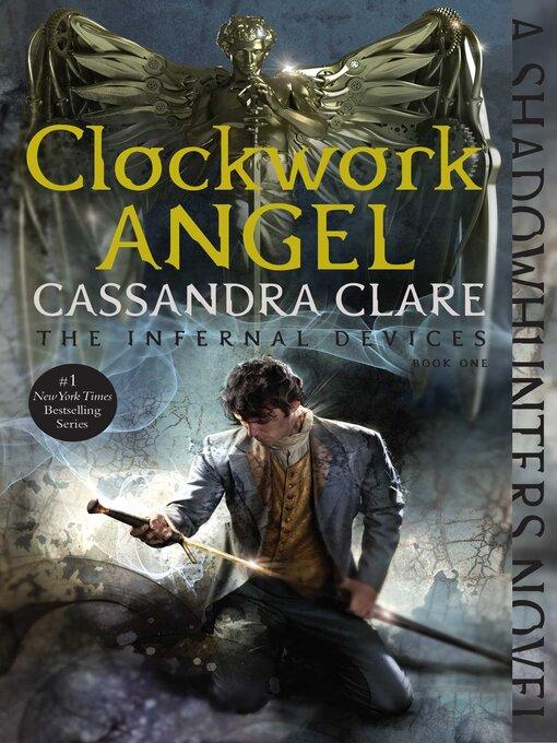 Title details for Clockwork Angel by Cassandra Clare - Wait list