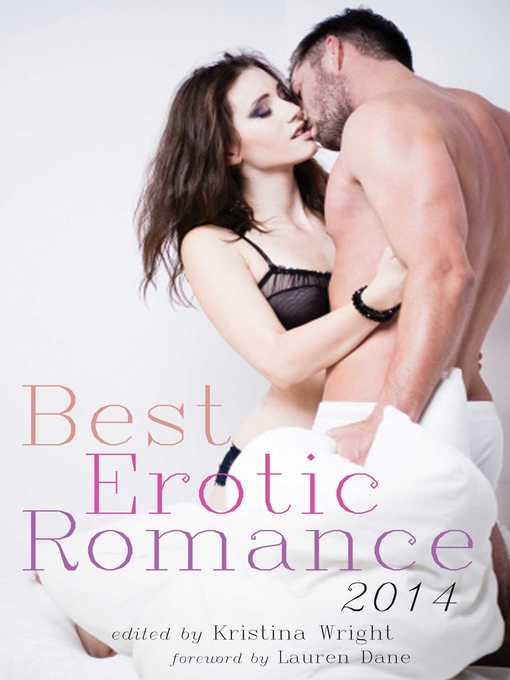 Title details for Best Erotic Romance 2014 by Kristina Wright - Available