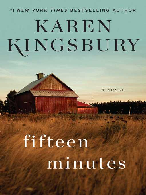 Title details for Fifteen Minutes by Karen Kingsbury - Available