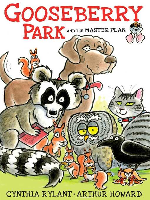 Title details for Gooseberry Park and the Master Plan by Cynthia Rylant - Wait list