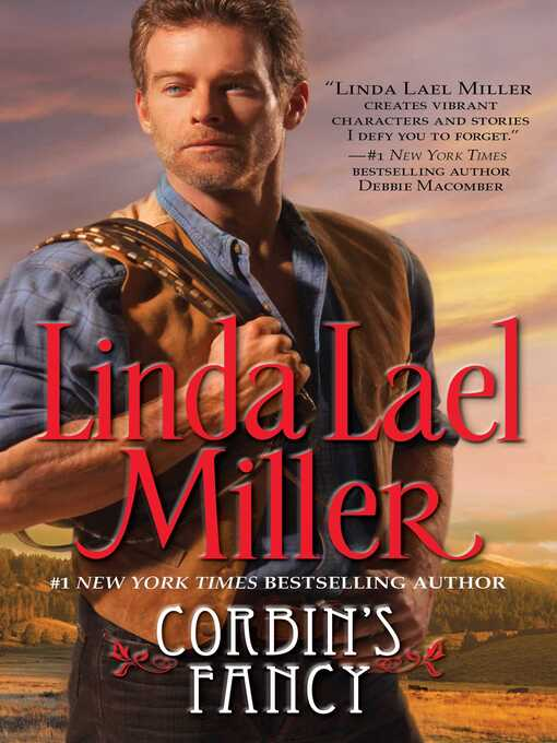 Title details for Corbin's Fancy by Linda Lael Miller - Wait list