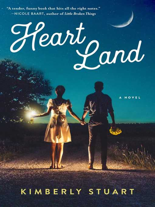 Title details for Heart Land by Kimberly Stuart - Available