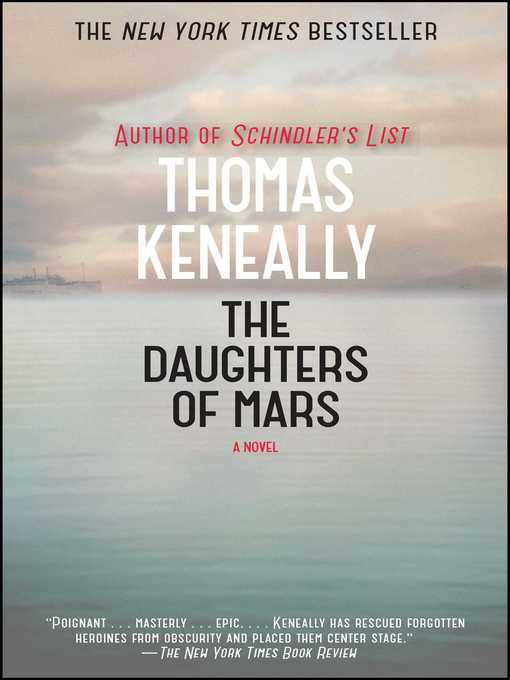 Title details for The Daughters of Mars by Thomas Keneally - Available