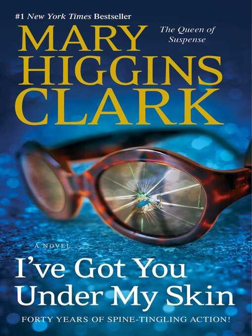 Title details for I've Got You Under My Skin by Mary Higgins Clark - Wait list