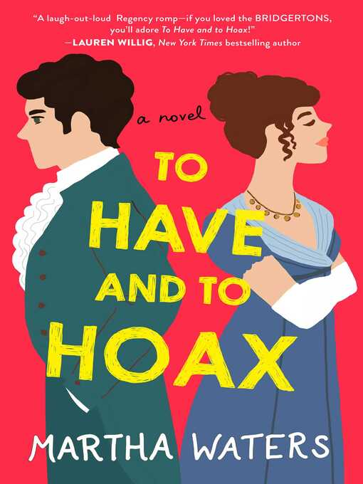 Title details for To Have and to Hoax by Martha Waters - Wait list