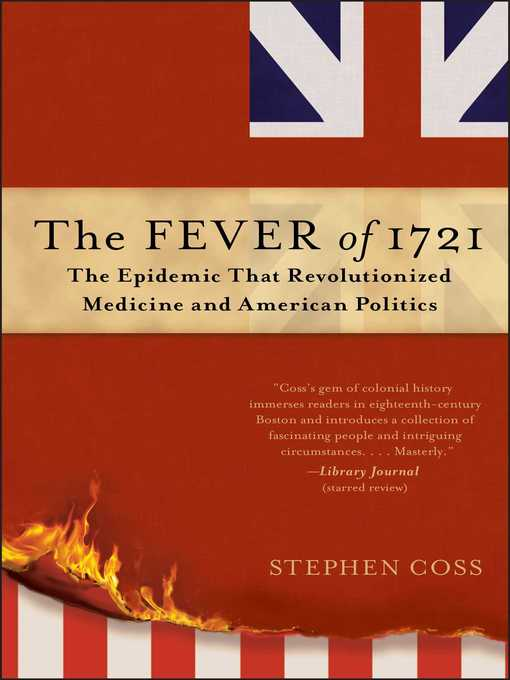 Title details for The Fever of 1721 by Stephen Coss - Wait list