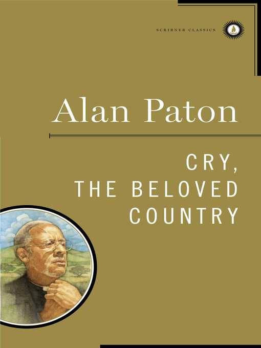 Title details for Cry, the Beloved Country by Alan Paton - Wait list