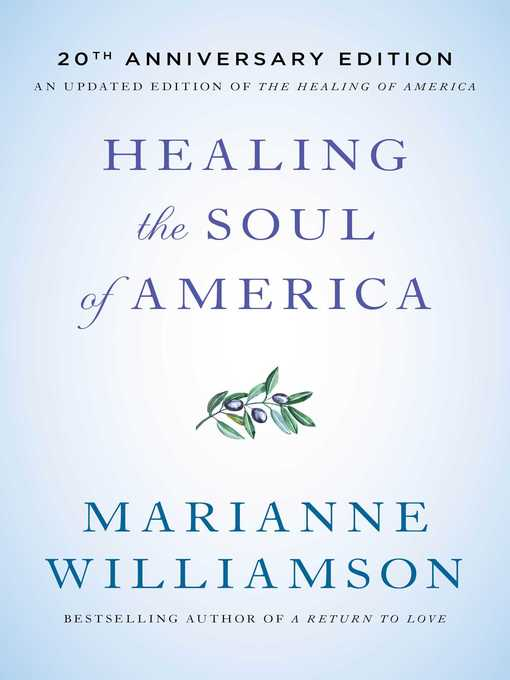 Title details for Healing the Soul of America by Marianne Williamson - Wait list