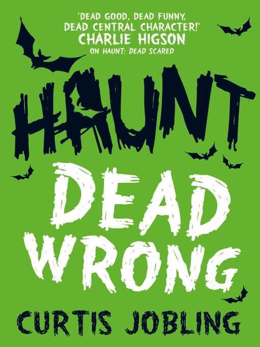 Dead Wrong Haunt Series, Book 2