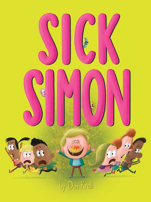 Title details for Sick Simon by Dan Krall - Available