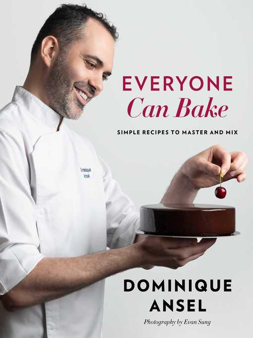 Title details for Everyone Can Bake by Dominique Ansel - Available