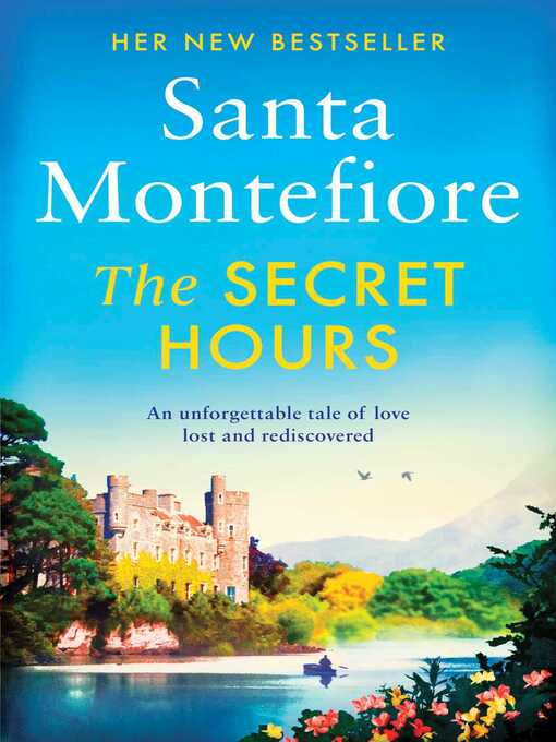 Title details for The Secret Hours by Santa Montefiore - Available