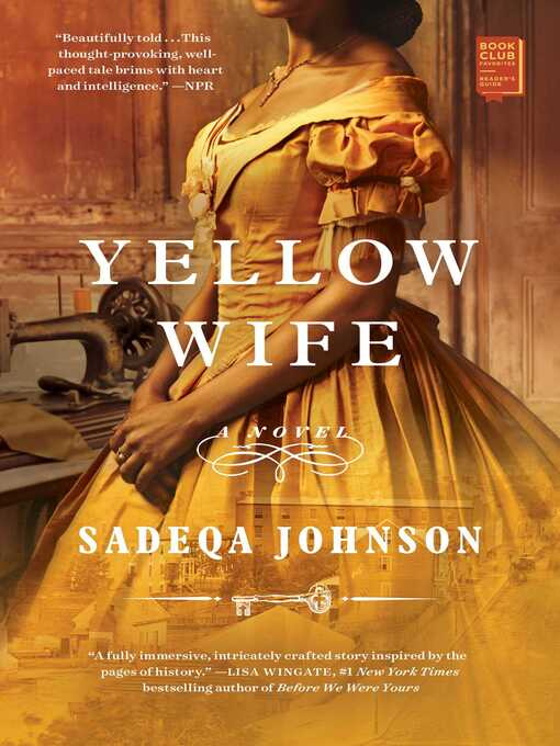 Title details for Yellow Wife by Sadeqa Johnson - Wait list