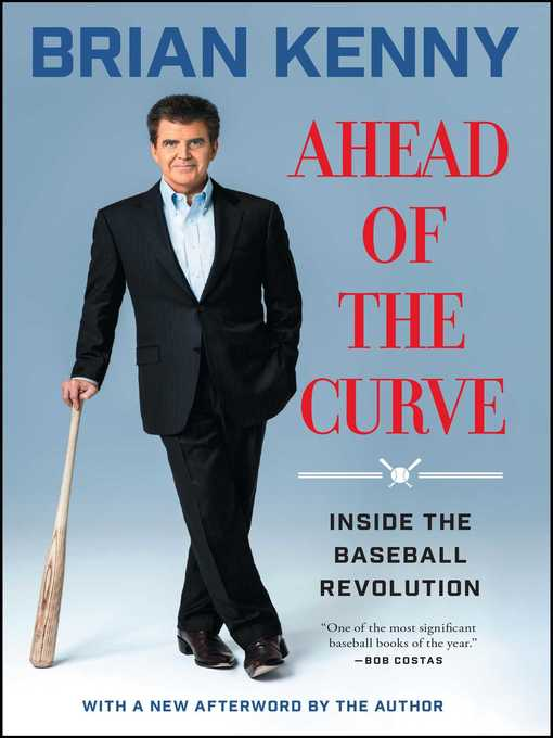Title details for Ahead of the Curve by Brian Kenny - Wait list